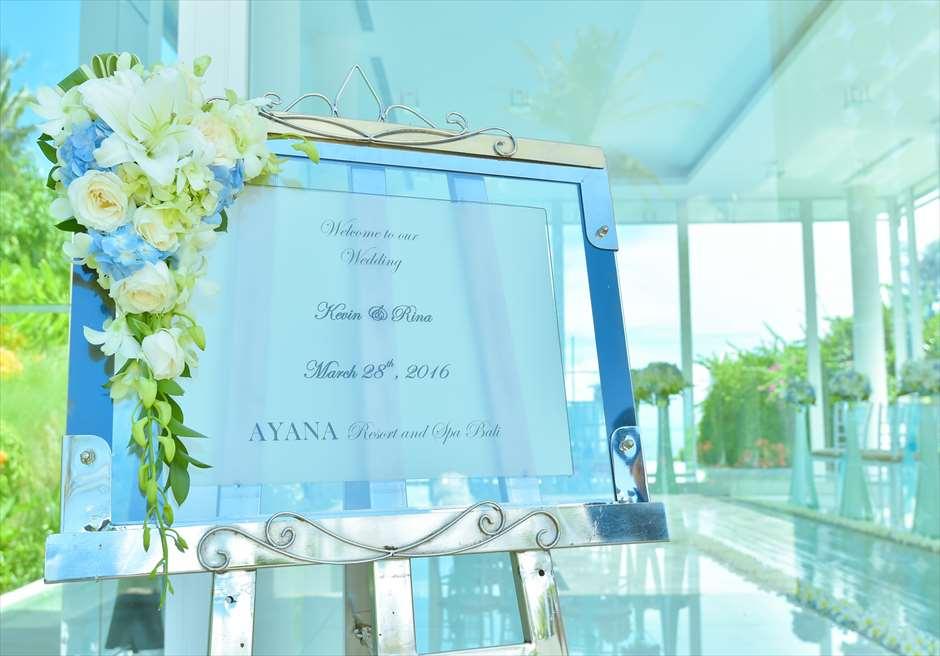 アヤナ・リゾート&スパ・バリ<br /> ブレス・バリ・オリジナル オール・ブルー・イン・アスティナ・チャペル<br /> ウェルカムボード