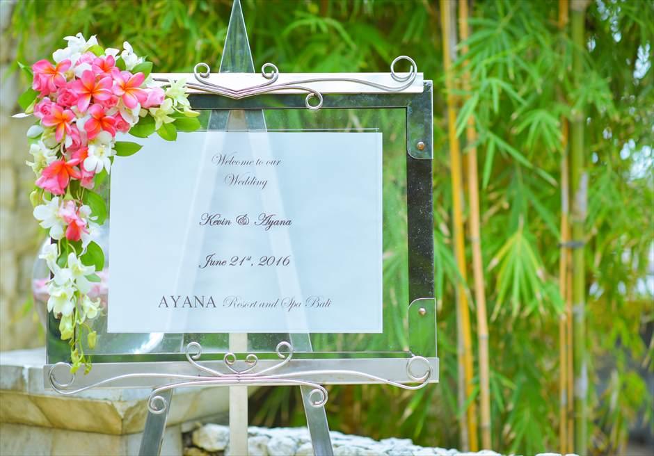 アヤナ・リゾート&スパ・バリ・ウェディング  アスマラ・ガーデン ウェルカムボード